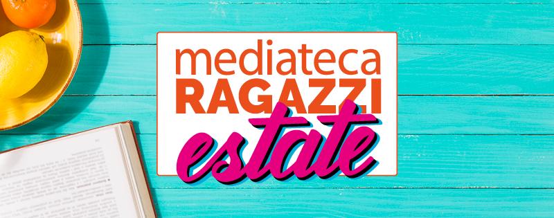 Mediateca Ragazzi Estate